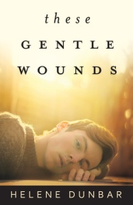 these-gentle-wounds-final