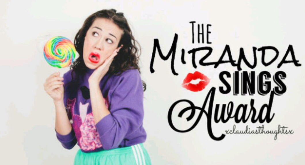 Miranda Sings Award