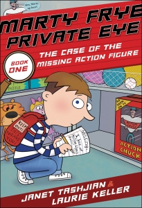 MARTY FRYE PRIVATE EYE & THE CASE OF THE MISSING ACTION FIGURE