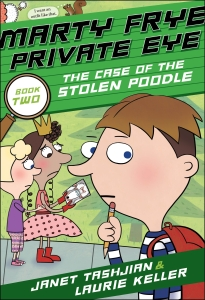 MARTY FRYE PRIVATE EYE & THE CASE OF THE STOLEN POODLE